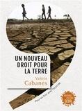 Valerie Cabanes - Un nouveau droit pour la Terre - Pour en finir avec l'écocide.