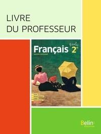 Valérie Cabessa - Français 2de Escales - Livre du professeur.