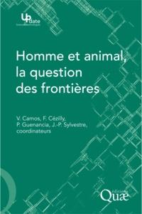 Valérie Camos et Frank Cézilly - Homme et animal, la question des frontières.