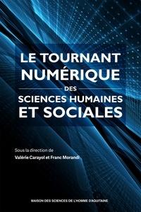 Valérie Carayol et Franc Morandi - Le tournant numérique des sciences humaines et sociales.