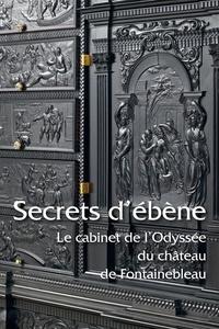 Secrets débène - Le cabinet de lOdyssée du château de Fontainebleau.pdf
