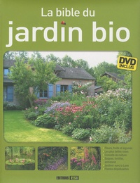 Valérie Chansel et Frédérique Chevalier - La Bible du jardin bio. 1 DVD