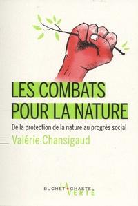 Les combats pour la nature- De la protection de la nature au progrès social - Valérie Chansigaud | Showmesound.org