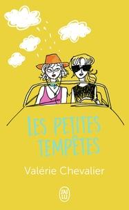 Valérie Chevalier - Les petites tempêtes.