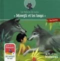 Valérie Chevereau et Aline Bureau - Mowgli et les loups.
