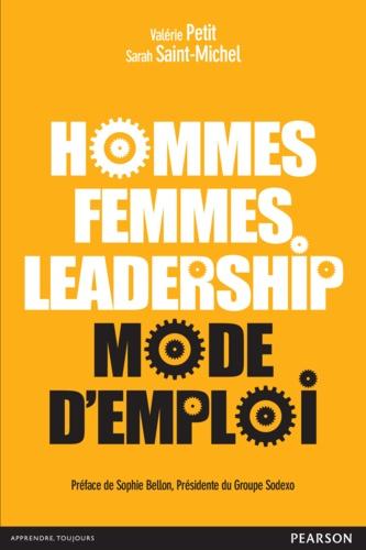Hommes, femmes leadership : mode d'emploi