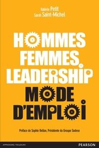 Valérie-Claire Petit et Sarah Saint-Michel - Hommes, femmes leadership : mode d'emploi.