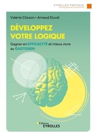 Valérie Clisson et Arnaud Duval - Développez votre logique.