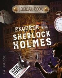 Valérie Cluzel - Enquêtes à la Sherlock Holmes.