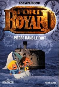 Valérie Cluzel - Fort Boyard  : Piégés dans le Fort.