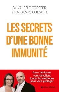 Valérie Coester et Denys Coester - Les Secrets d'une bonne immunité.