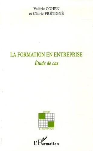 Valérie Cohen - La formation en entreprise - Etude de cas.