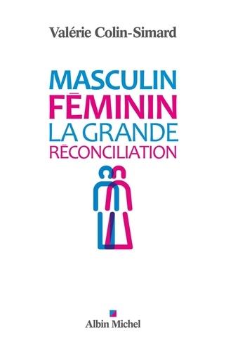 Masculin-Féminin. La grande réconciliation