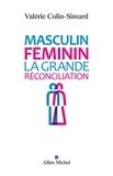 Valérie Colin-Simard - Masculin-féminin - La grande réconciliation.