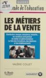 Valérie Collet - Les métiers de la vente.