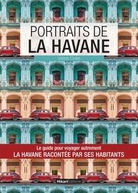 Valérie Collet - Portraits de La Havane.