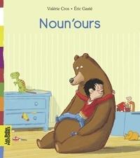 Valérie Cros et Eric Gasté - Noun'ours.