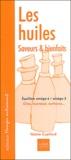 Valérie Cupillard - Les huiles, saveurs & bienfaits - Equilibre oméga-6/oméga-3.