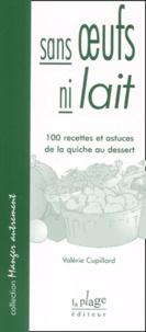 Deedr.fr Sans oeufs ni lait. 100 recettes et astuces de la quiche au dessert Image