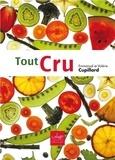 Valérie Cupillard et Emmanuel Cuppilard - Tout cru - Recettes sans gluten et sans produits laitiers.