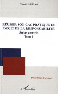 Réussir son cas pratique en droit de la responsabilité - Tome 1, Sujets corrigés.pdf