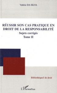 Accentsonline.fr Réussir son cas pratique en droit de la responsabilité - Tome 2, Sujet corrigés Image