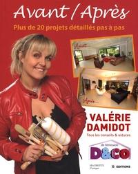 Valérie Damidot - D&CO Avant / Après - Tous les conseils et astuces de Valérie Damidot.