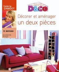 Valérie Damidot - Décorer et aménager un deux-pièces.