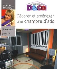Valérie Damidot - Décorer et aménager une chambre d'ado.