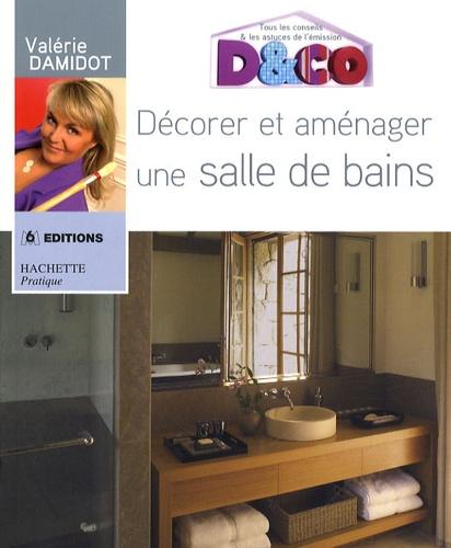 Décorer et aménager une salle de bain