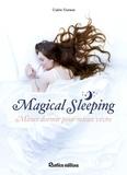 Valérie Darmon - Magical sleeping - Mieux dormir pour mieux vivre.