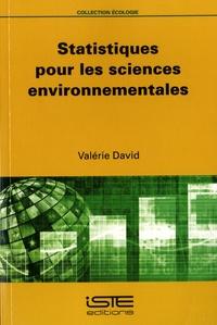 Statistiques pour les sciences environnementales - Valérie David |