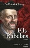 Valérie de Changy - Fils de Rabelais.