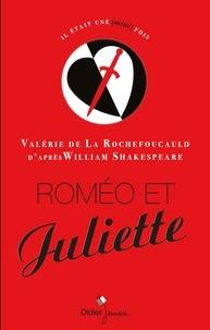 Valérie de La Rochefoucauld - Roméo et Juliette.