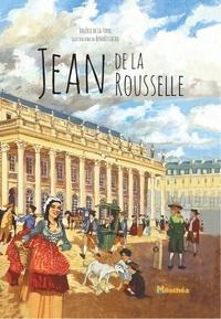 Valérie de La Torre et Benoît Lacou - Jean de La Rousselle.