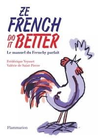 Valérie de Saint-Pierre et Frédérique Veysset - Ze french do it better.