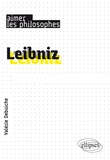 Valérie Debuiche - Leibniz - Un philosophe savant.