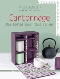 Valérie Deflandre - Cartonnage - Des boîtes pour tout ranger.