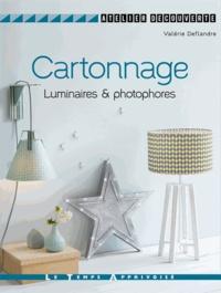 Valérie Deflandre - Cartonnage - Luminaires & photophores.