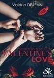 Valérie Dejean - L'ombre de mon âme - Valentine's Love, T1.