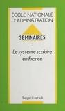 Valérie Delahaye - Séminaires - 1, le système scolaire en France.
