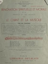 Valérie Delfolie et Claude Delvincourt - Rénovation spirituelle et morale de la France et du monde par le chant et la musique.