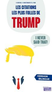 I never said that - Les citations les plus folles de Donald Trump, lhomme le plus puissant du monde.pdf