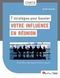 Valérie Desclerc - 7 stratégies pour booster votre influence en réunion.