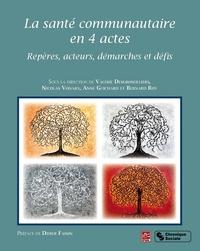 Deedr.fr La santé communautaire en 4 actes - Repères, acteurs, démarches et défis Image