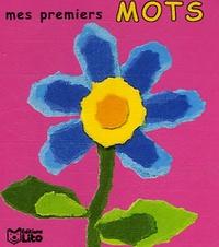 Valérie Diard et Daria Manenti - Mes premiers mots - Fleurs.