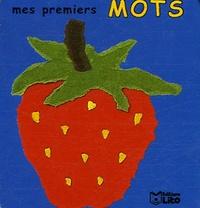 Valérie Diard et Daria Manenti - Mes premiers mots - Fruits.