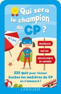Valérie Disse - Qui sera le champion du CP ? - 225 quiz pour réviser toutes les matières du CP en s'amusant !.