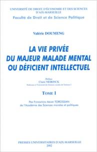 La vie privée du majeur malade mental ou déficient intellectuel. 2 volumes.pdf