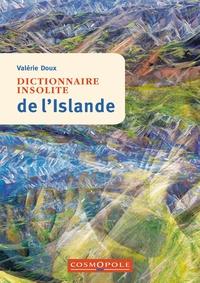 Valérie Doux - Dictionnaire insolite de l'Islande.